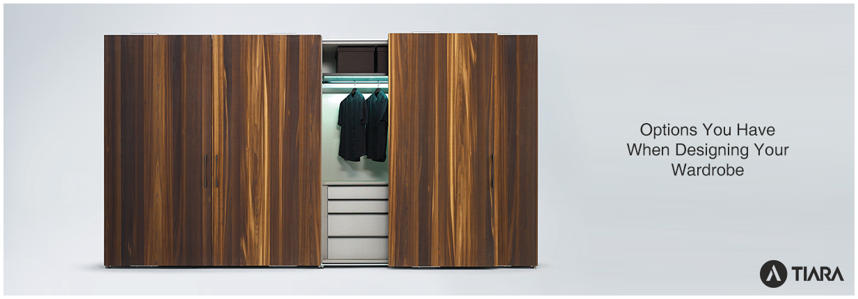 Options You Have When Designing Your Wardrobe-Tiara Furniture Systems