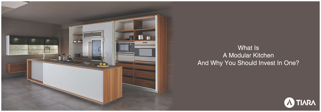 What Is A Modular Kitchen And Why Invest In One-Tiara Furniture Systems